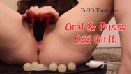 Birth sex vid - Playing with my ovipositor, squick oral pussy egg birth