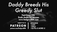 Erotic ligere Ddlg roleplay: daddy breeds his little slut erotic audio for women