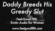 Big daddy erotic review - Ddlg roleplay: daddy breeds his little slut erotic audio for women